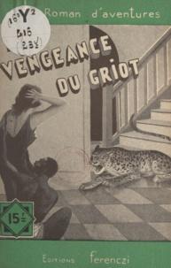 Maurice de Moulins - La vengeance du griot.
