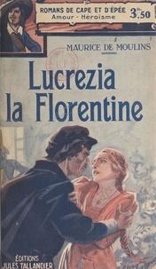 Maurice de Moulins - Lucrezia la florentine.