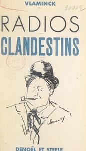Maurice de Vlaminck - Radios clandestins.