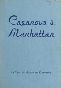 Maurice Dekobra - Casanova à Manhattan (émigrés de luxe).
