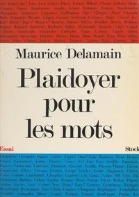 Maurice Delamain - Plaidoyer pour les mots - Un essai de phonétique expressive.
