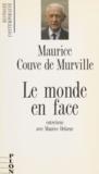 Maurice Delarue - Le Monde en face.