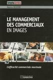 Maurice Delestre - Le management des commerces en images.