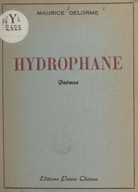 Maurice Delorme - Hydrophane.