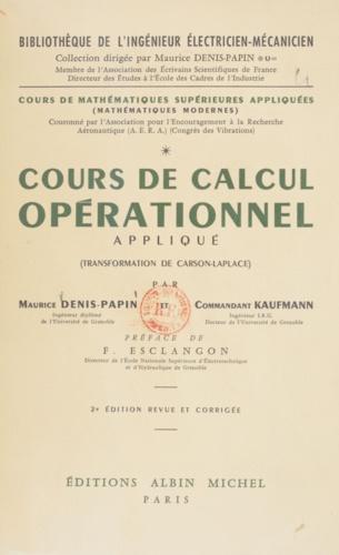Cours de mathématiques supérieures appliquées (1). Cours de calcul opérationnel appliqué, transformation de Carson-Laplace : mathématiques modernes