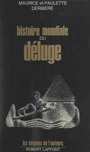 Maurice Déribéré et Paulette Déribéré - Histoire mondiale du Déluge.
