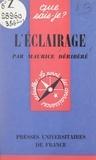 Maurice Déribéré et Paul Angoulvent - L'éclairage.