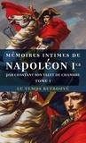 Maurice Dernelle - Mémoires intimes de Napoléon 1er par Constant, son valet de chambre - Tome 1.