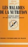 Maurice Dérot et Marie-Chantal Giraudet-Wentz - Les maladies de la nutrition.