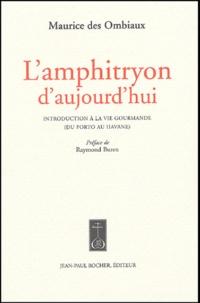 Lamphitryon daujourdhui - Introduction à la vie gourmande (du Porto au havane).pdf