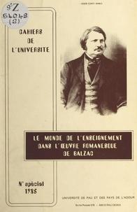 Maurice Descotes - Le monde de l'enseignement dans l'œuvre romanesque de Balzac.