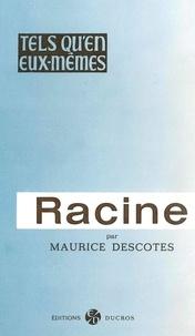 Maurice Descotes - Racine.