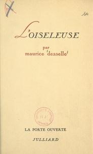 Maurice Desselle et Robert Kanters - L'oiseleuse.