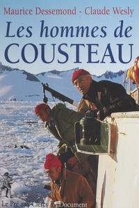 Maurice Dessemond et Claude Wesly - Les hommes de Cousteau.