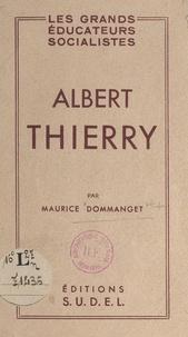 Maurice Dommanget - Albert Thierry.