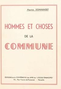 Maurice Dommanget - Hommes et choses de la Commune.