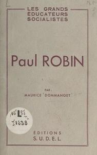 Maurice Dommanget - Paul Robin.