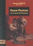 Maurice Drack - Chair Fraîche - Sur le pavé de Paname.