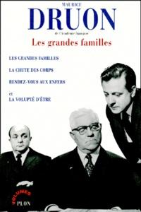 Maurice Druon - Les grandes familles.