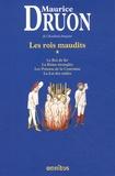 Maurice Druon - Les Rois maudits Tome 1 : Le Roi de fer ; La Reine étranglée ; Les Poisons de la Couronne ; La Loi des mâles.