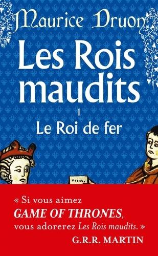 Maurice Druon - Les Rois maudits Tome 1 : Le Roi de fer.