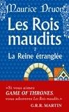 Maurice Druon - Les Rois maudits Tome 2 : La Reine étranglée.