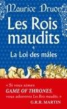 Maurice Druon - Les Rois maudits Tome 4 : La Loi des mâles.