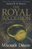 Maurice Druon - The Accursed Kings - Book 4, The Royal Succession.