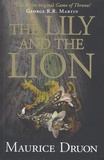 Maurice Druon - The Accursed Kings - Book 6, The Lily and the Lion.