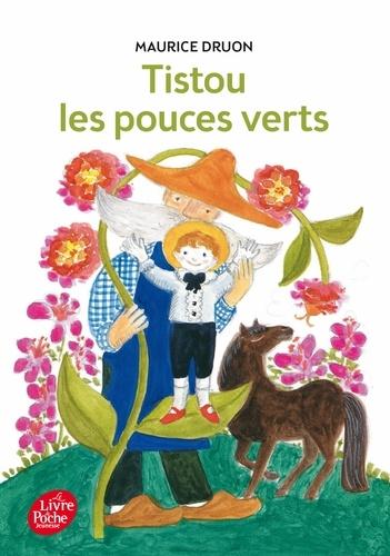 Maurice Druon - Tistou les pouces verts.