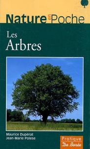 Maurice Dupérat et Jean-Marie Polese - Les Arbres.