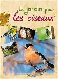 Maurice Dupérat - Un jardin pour les oiseaux.