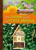 Maurice Dupérat - Un jardin pour les petits animaux.