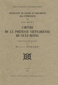 Maurice Durand - L'oeuvre de la poétesse vietnamienne Hô-Xuân-Huong.
