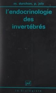 Maurice Durchon et Pierre Joly - L'endocrinologie des invertébrés.