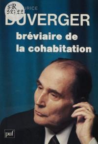 Maurice Duverger - Bréviaire de la cohabitation.