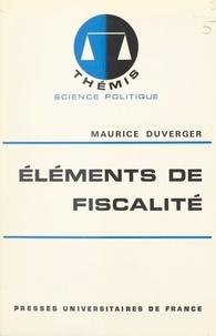 Maurice Duverger - Éléments de fiscalité.