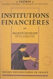 Maurice Duverger - Institutions financières.