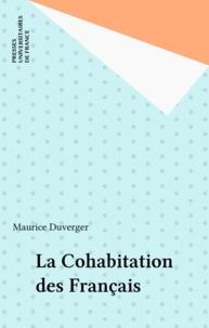 Maurice Duverger - La cohabitation des Français.