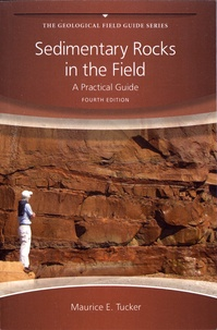 Maurice E. Tucker - Sedimentary Rocks in the Field - A Practical Guide.