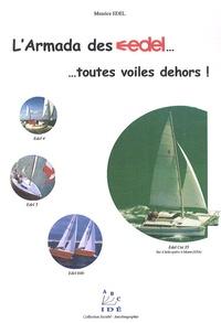 Maurice Edel - L'Armada des Edels toutes voiles dehors !.
