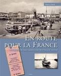 Maurice Esseul - En route pour la France - Trois siècles de liaison maritime entre l'île d'Yeu et le continent.