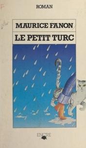 Maurice Fanon - Le petit Turc.