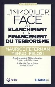 Maurice Feferman et Yehudi Pelosi - L'immobilier face au blanchiment et au financement du terrorisme - Mise au point.