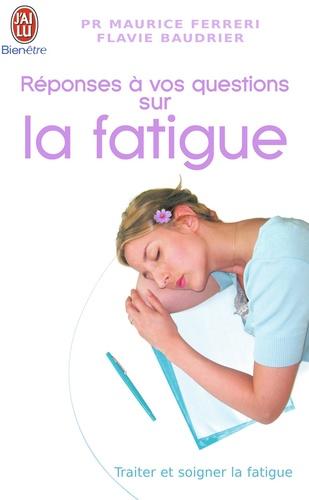 Maurice Ferreri et Flavie Baudrier - Réponses à vos questions sur la fatigue.