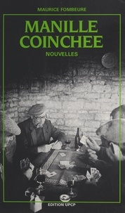 Maurice Fombeure et Jean Rousselot - Manille coinchée.