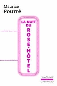 Maurice Fourré - La Nuit du Rose-Hôtel.