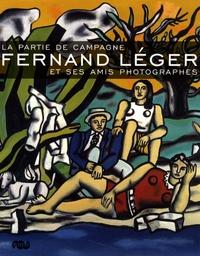 Maurice Fréchuret et Arnauld Pierre - Fernand Léger et ses amis photographes - La partie de campagne.