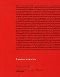 Maurice Fréchuret et Thierry de Duve - L'oeuvre en programme - Catalogue français-anglais.