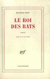 Maurice Frot - Le roi des rats.